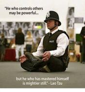 he-who-controls-others-may-be-powerful-police-but-he-5219376.png